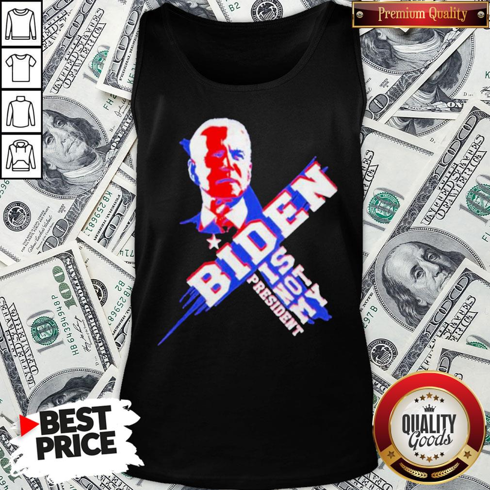 Official Joe Biden Is Not My President 2020 Tank Top