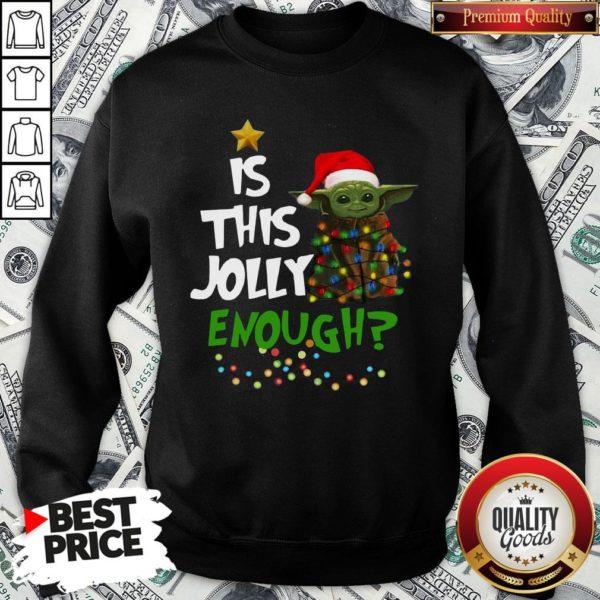 Official Santa Baby Yoda Is This Jolly Enough Christmas SweatShirt