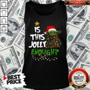 Official Santa Baby Yoda Is This Jolly Enough Christmas Tank Top