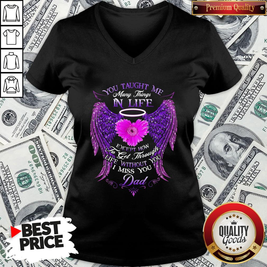 Official You Taught Me Many Things In Life V-neck