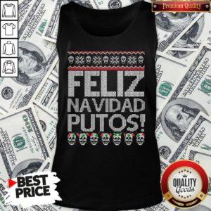 Perfect Feliz Navidad Putos Ugly Christmas Tank Top