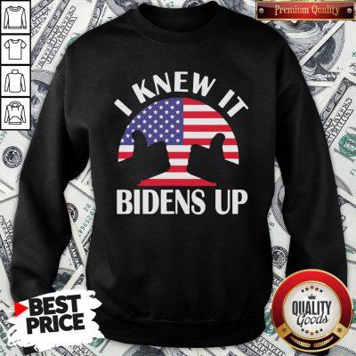 Perfect I Knew It Bidens Up Pro Biden 2020 American Flag Election SweatShirt