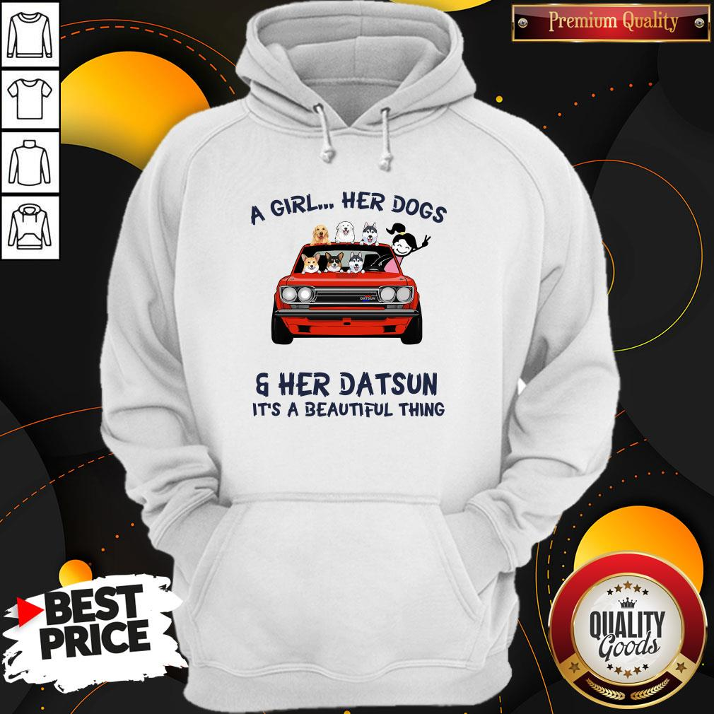 Premium A Girl Her Dog And Her Datsun It's A Beautiful Thing Hoodie