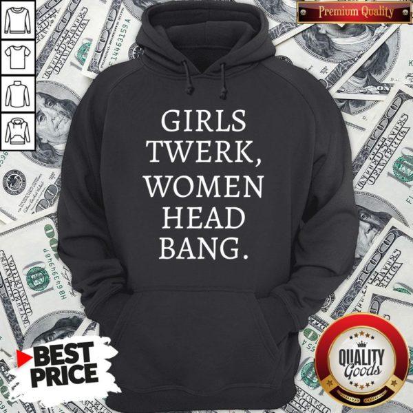 Premium Girls Twerk Woman Head Bang Hoodie