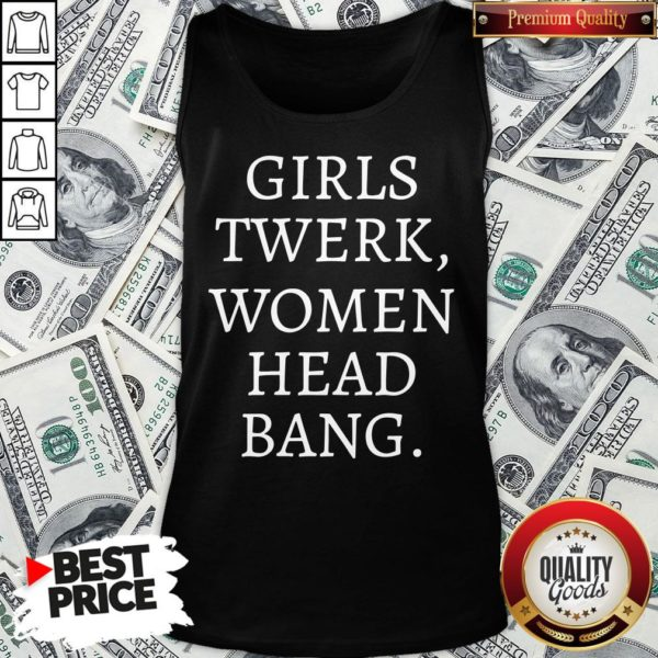 Premium Girls Twerk Woman Head Bang Tank Top