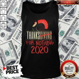 Premium Quarantine Thanksgiving For Nothing 2020 Turkey Gobble Tank Top