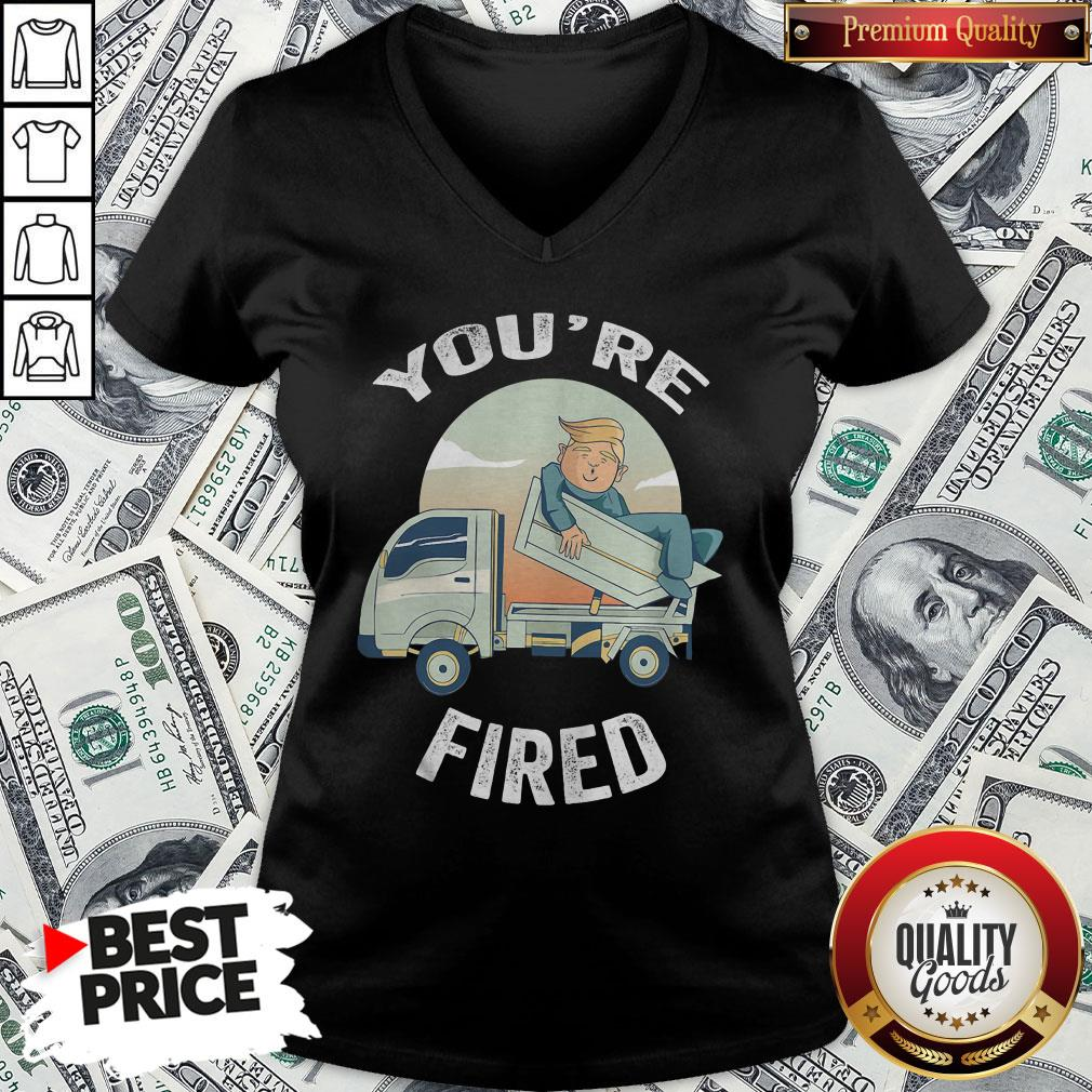 Pretty You're Fired Donald Trump Truck V-neck