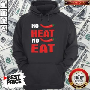Top Spicy Chili Peppers No Heat No Eat Hoodie