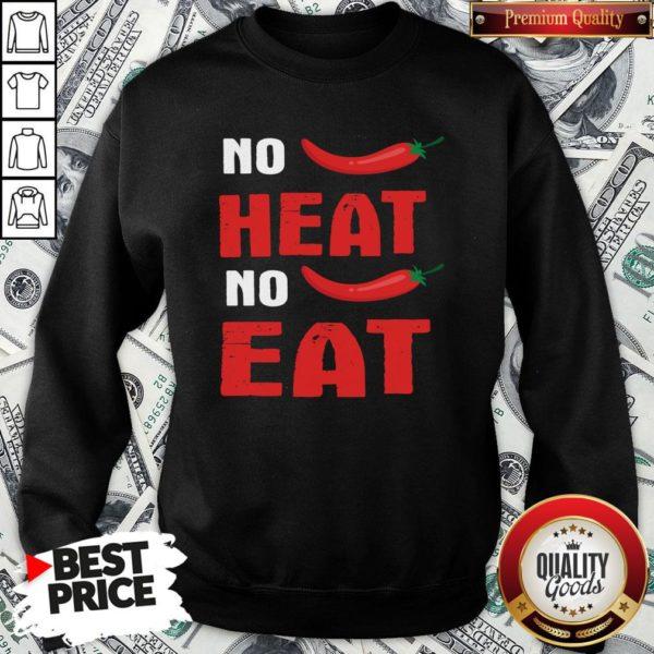 Top Spicy Chili Peppers No Heat No Eat SweatShirt