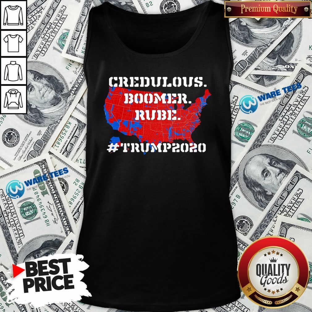 Credulous Boomer Rube Trump 2020 Tank-Top- Design by Waretees.com
