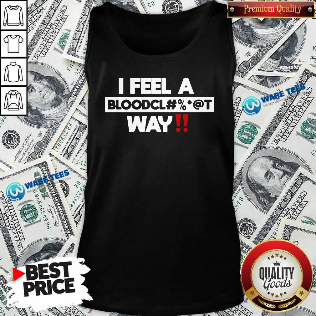 Graci Noir I Feel A Bloodcl Tank-Top- Design by Waretees.com