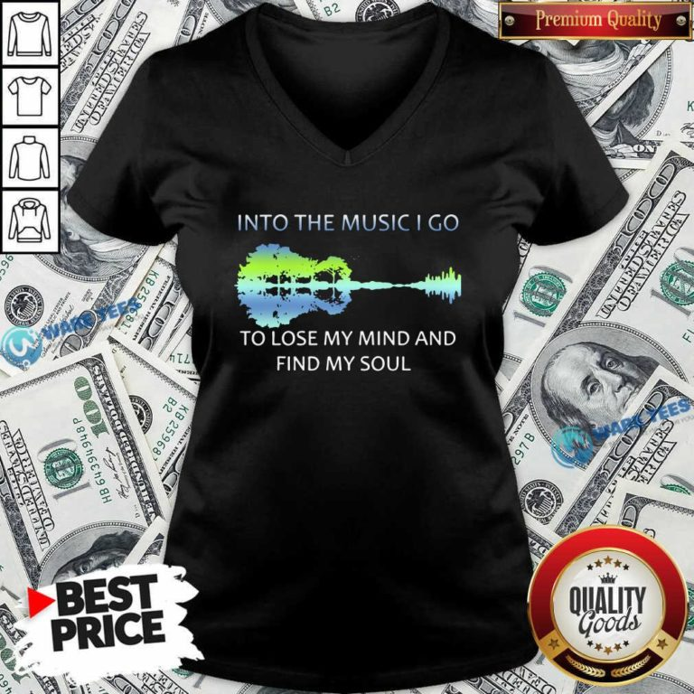 Guitar Water And Into The Music I Go To Lose My Mind And Find Awesome Guitar Water And Into The Music I Go To Lose My Mind And Find My Soul V-neck- Design by Waretees.com