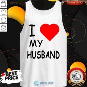 I Love My Husband Tank-Top- Design by Waretees.com