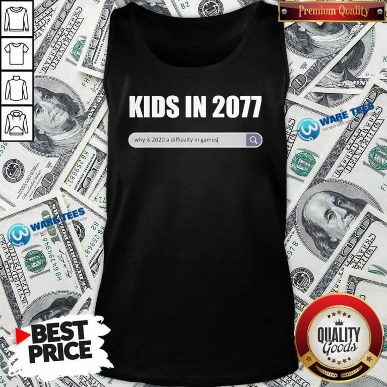 Awesome Kids In 2077 – Why 2020 Is A Difficulty In Games Gamer Tank Top - Design by Waretees.com