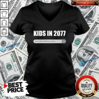 Awesome Kids In 2077 – Why 2020 Is A Difficulty In Games Gamer V-neck - Design by Waretees.com