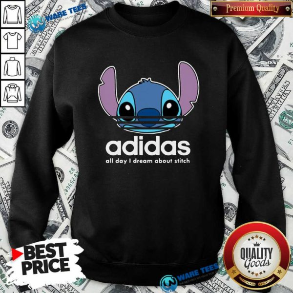 Awesome Stitch Adidas All Day I Dream About Titch Sweatshirt - Design by Waretees.com