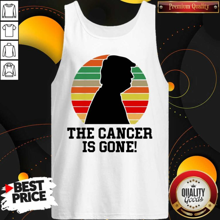 Trump The Cancer Is Gone Tank Top - Design By Waretees.com