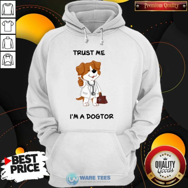 Trust Me I'm A Doctor Hoodie - Design by Waretees.com