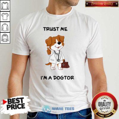 Trust Me I'm A Doctor Shirt - Design by Potatotees.com