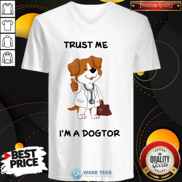 Trust Me I'm A Doctor V-neck- Design by Waretees.com