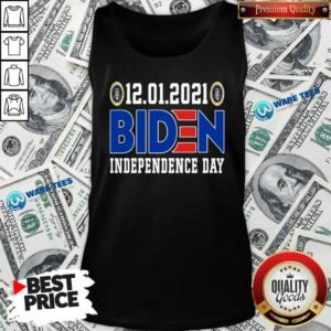 12.01.2021 Biden Independence Day Tank-Top- Design by Waretees.com