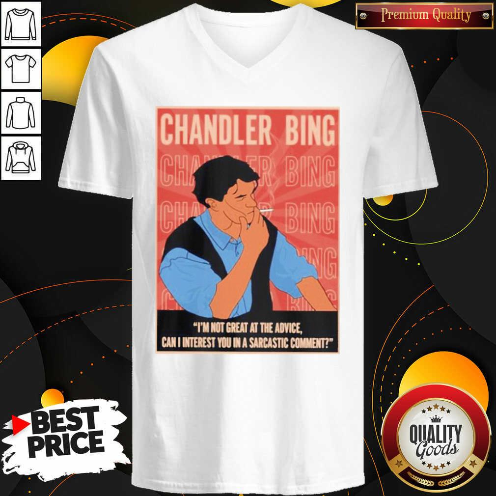 Funny Chandler Bing I'm Not Great A The Advice Can I Interest You In A Sarcastic Comment V-neck - Design by Waretees.com