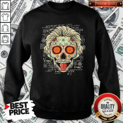 Einstein Scientist Skugar Skull Sweatshirt - Design By Waretees.com