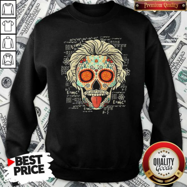 Einstein Scientist Skugar Skull Sweatshirt - Design By Waretees.com