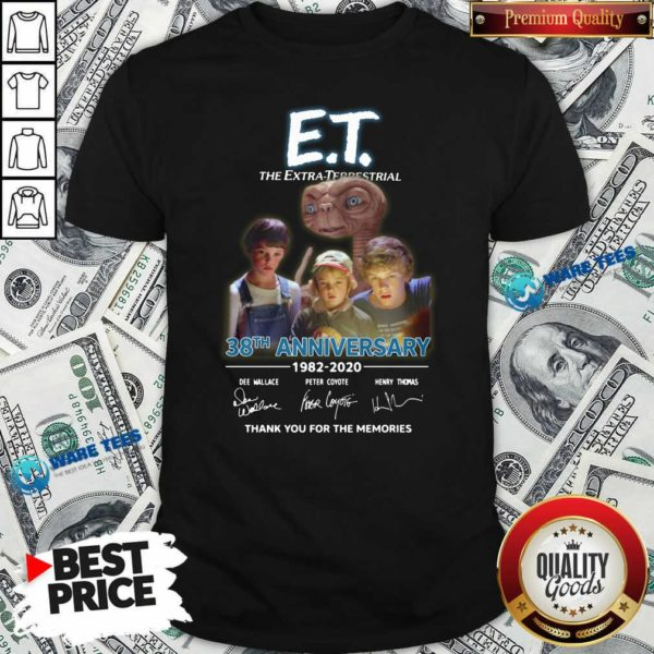 Et The Extra Terrestrial 38th Anniversary 1982 2020 Thank You For The Memories Signatures Shirt- Design by Waretees.com