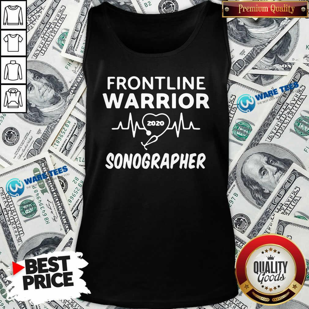Funny Frontline Warrior 2020 Sonographer Tank Top - Design by Waretees.com