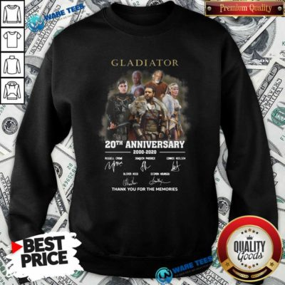 Gladiator 20th Anniversary 2000 2020 Thank You For The Memories Signatures Sweatshirt- Design by Waretees.com