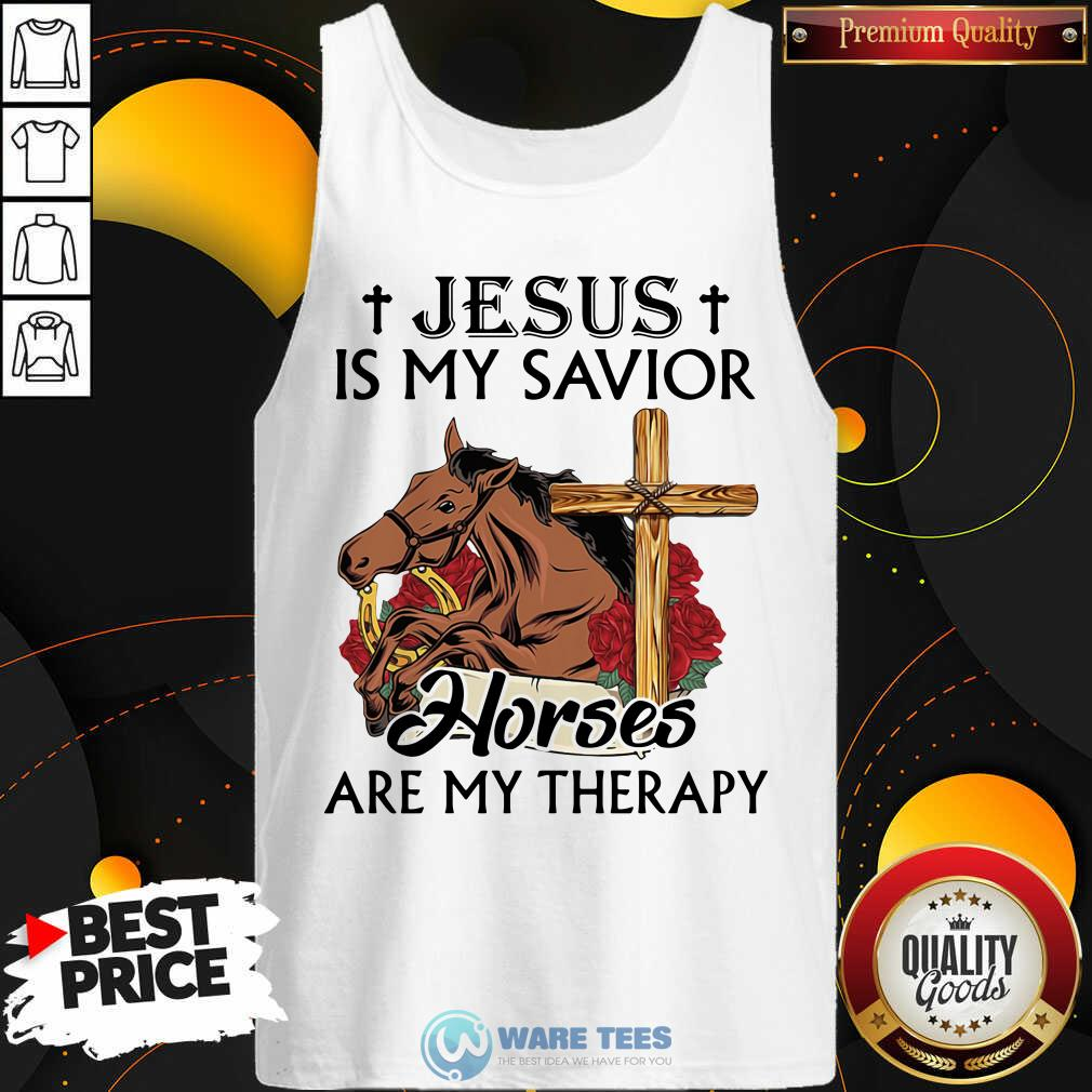 Funny Jesus Is My Savior Horses Are My Therapy Tank Top - Design by Waretees.com