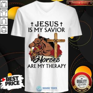 Funny Jesus Is My Savior Horses Are My Therapy V-neck - Design by Waretees.com