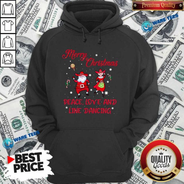 Funny Merry Christmas Peace Love And Line Dancing Hoodie - Design by Waretees.com