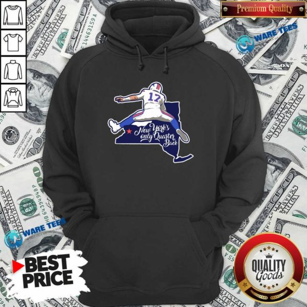 Buffalo Bills Josh Allen New York's Only Quarterback Hoodie- Design by Waretees.com