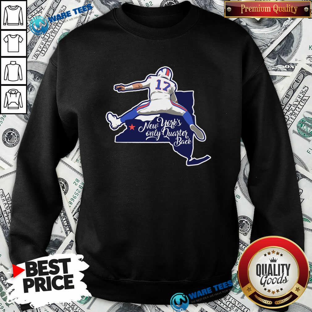 Buffalo Bills Josh Allen New York's Only Quarterback Sweatshirt- Design by Waretees.com