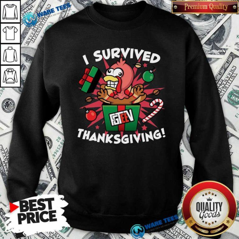 Fgshirtv Merch I Survived Thanksgiving Sweatshirt- Design by Waretees.com