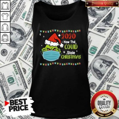 Grinch 2020 How Covid Stole Christmas Tank Top - Design by Waretee.com