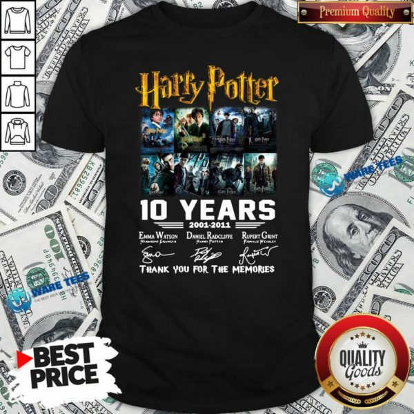 Harry Potter 10 Years 2001 2011 Thank You For The Memories Signatures Shirt- Design By Waretees.com