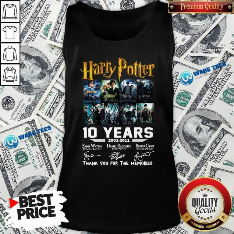 Harry Potter 10 Years 2001 2011 Thank You For The Memories Signatures Tank-Top- Design By Waretees.com