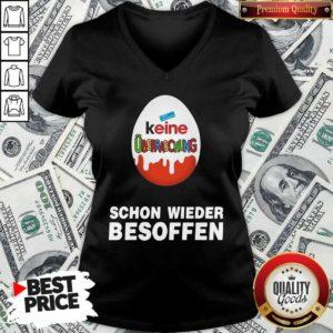 Good Keine Überraschung Schon Wieder Besoffen V-neck - Design by Waretees.com