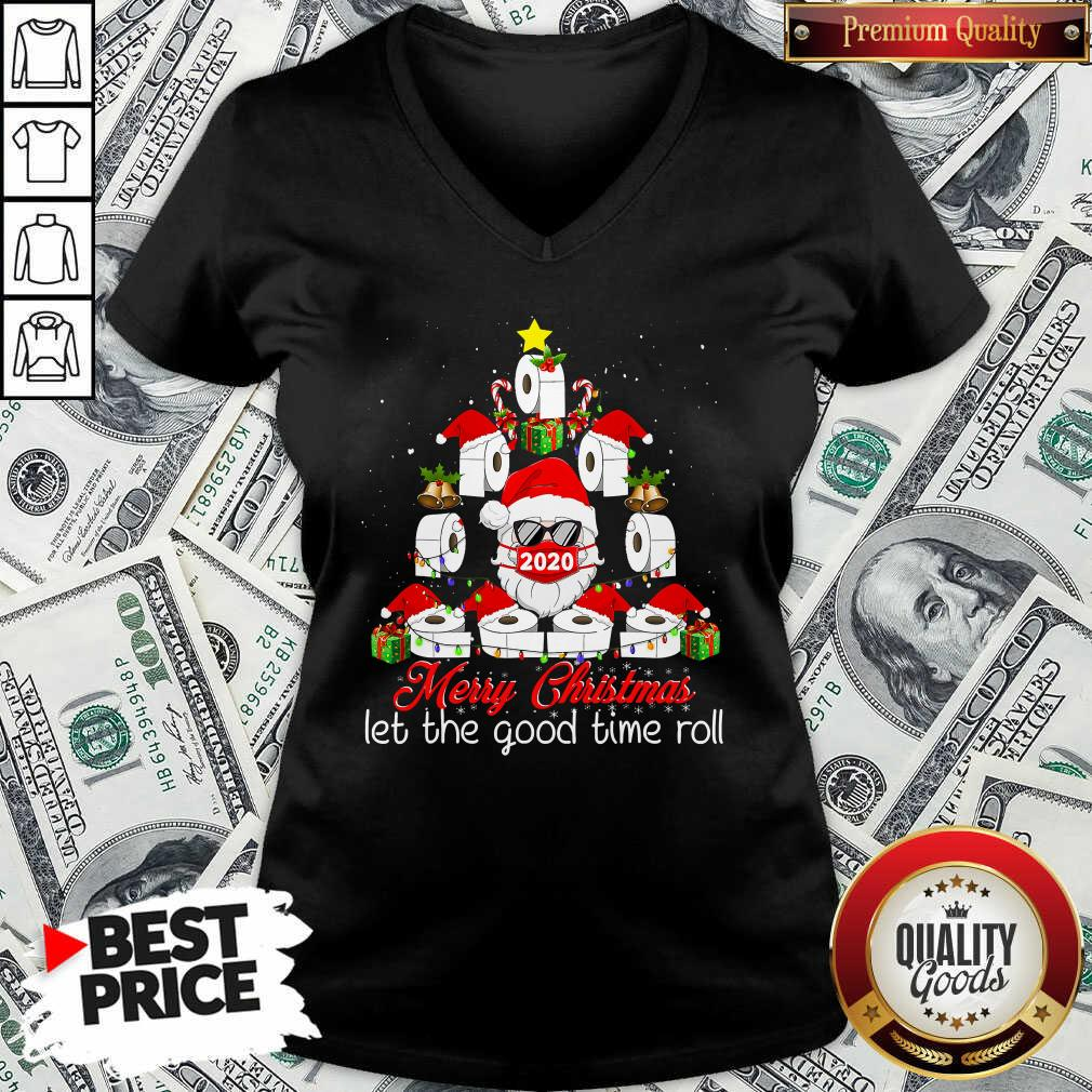 Good Merry Christmas Let The Good Time Roll Santa Face Mask 2020 Toilet Paper Xmas Tree V-neck - Design by Waretees.com