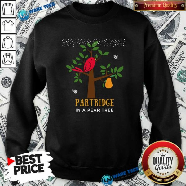 Good Red Bird Partridge In A Pear Tree Sweatshirt - Design by Waretees.com