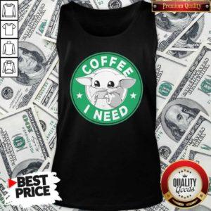 Baby Yoda Drink Coffee I Need Tank Top - Design By Waretees.com