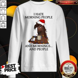 I Hate Morning People And Morning And People Sweatshirt - Design By Waretees.com