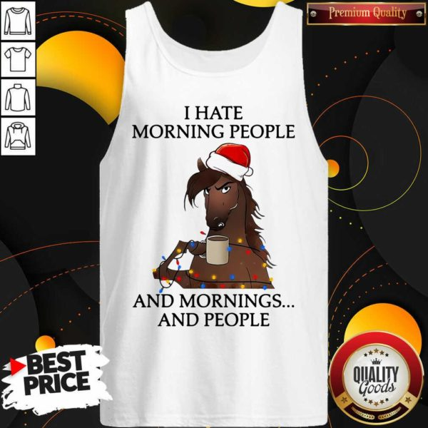 I Hate Morning People And Morning And People Tank Top - Design By Waretees.com