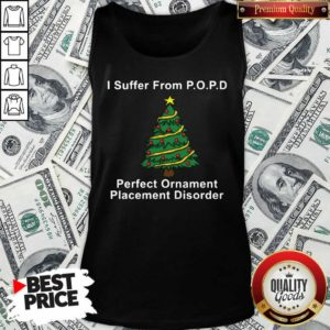 I Suffer From POPD Perfect Ornament Placement Disorder Christmas Tank Top - Design By Waretees.com