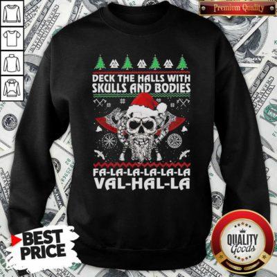 Deck The Halls With Skulls And Bodies Fa La La La Val Halla Ugly Christmas Sweatshirt - Design By Waretees.com