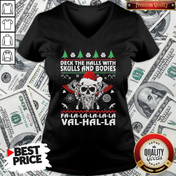 Deck The Halls With Skulls And Bodies Fa La La La Val Halla Ugly Christmas V-neck - Design By Waretees.com