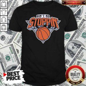 Nice Ain't No Stoppin' New York Basketball Shirt - Design by Waretees.com